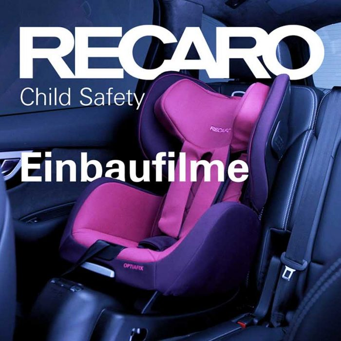 RECARO Child Safety – Einbaufilme